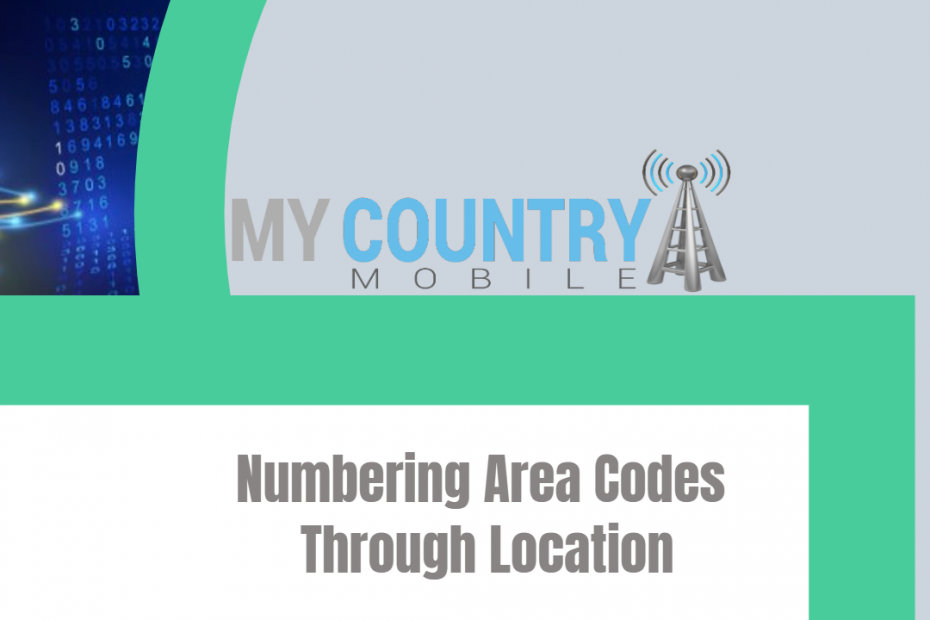 Numbering Area Codes Through Location - My Country Mobile