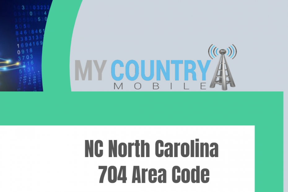 NC North Carolina 704 Area Code - My Country Mobile