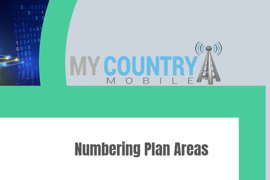 Numbering Plan Areas - My Country Mobile