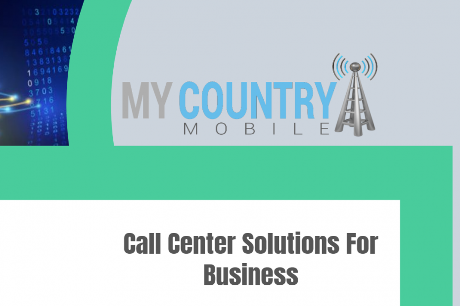 Call Center Solutions For Business - My Country Mobile