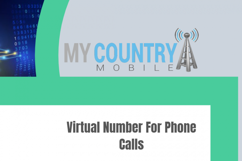 Virtual Number For Phone Calls - My Country Mobile