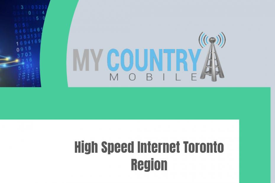 High Speed Internet Toronto Region - My Country Mobile