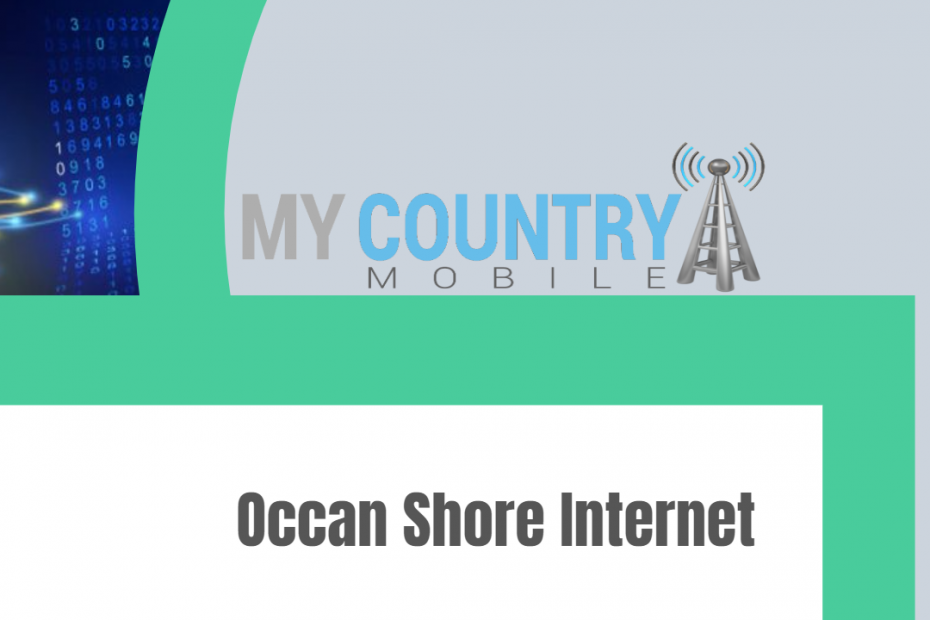 Occen Shore Internet - My Country Mobile