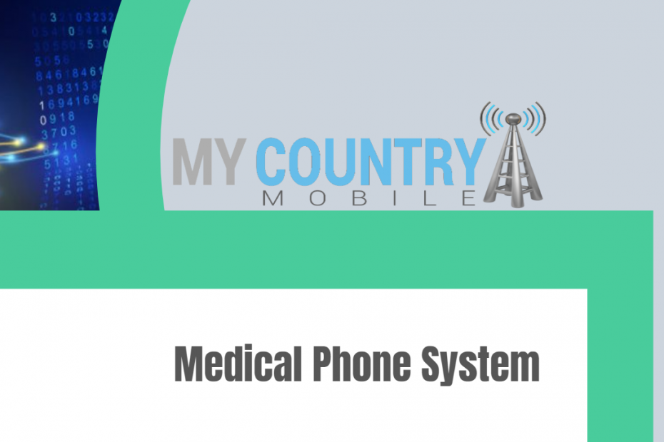 Medical Phone ystem - My Country Mobile