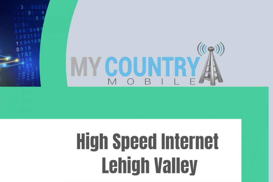 High Speed Internet Lehigh Valley - My Country Mobile