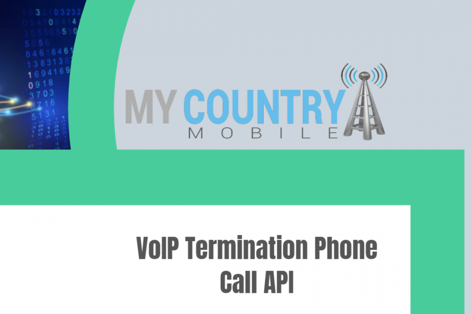 VoIP Termination Phone Call API - My Country Mobile