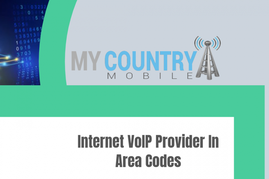 Internet VoIP Provider In Area Codes - My Country Mobile