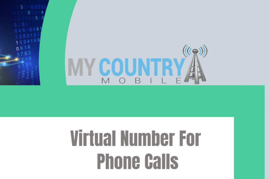 Virtual Number For Phone Calls- My Country Mobile