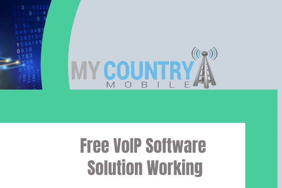 Free VoIP Software Solution Working- My Country Mobile