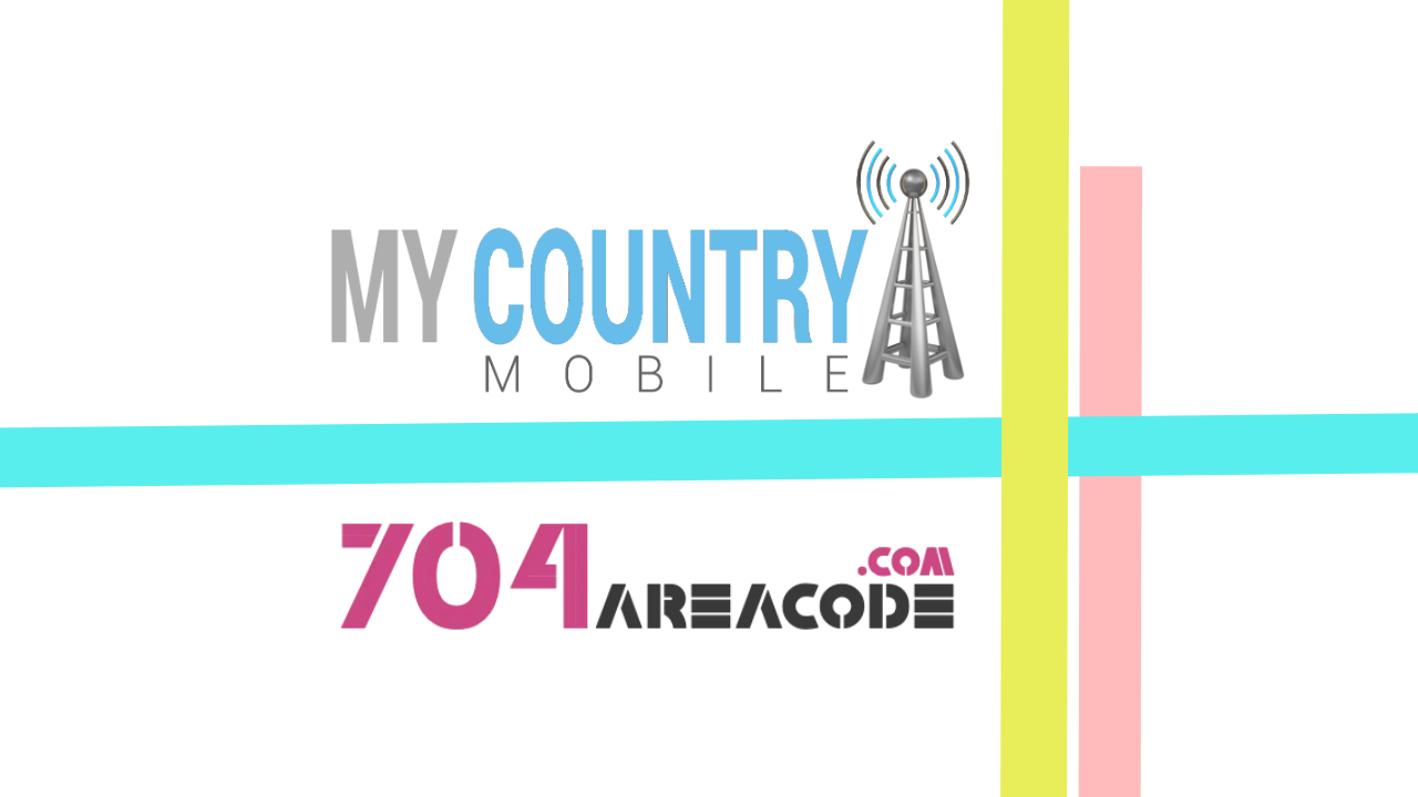 704 Area Code - My Country Mobile